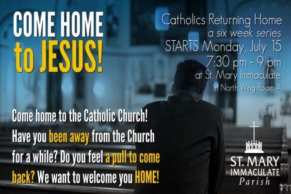 Catholics Returning Home