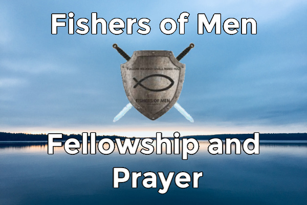 Fishers of Men Wednesday Evening Meeting