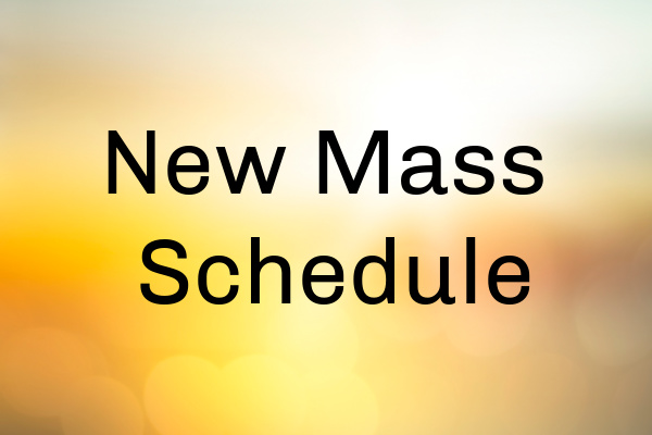 New Mass Schedule